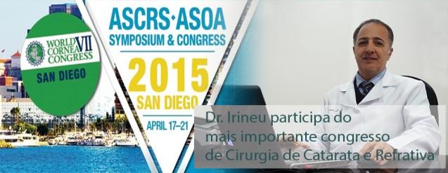 Dr. Irineu Antunes Neto participa de congresso internacional ASCRS